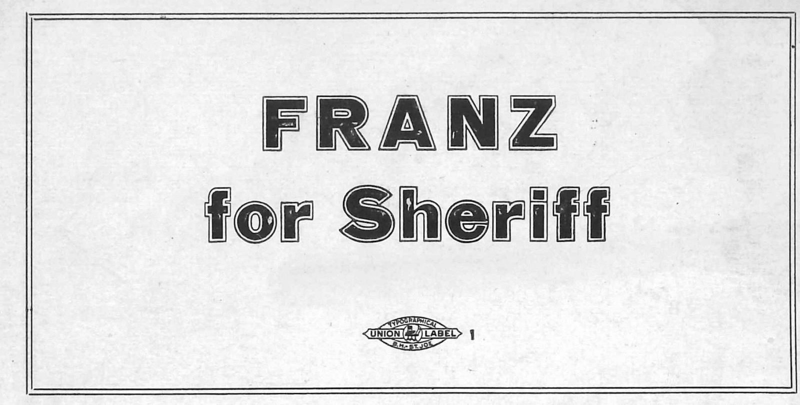 Franz For Sheriff Election Card